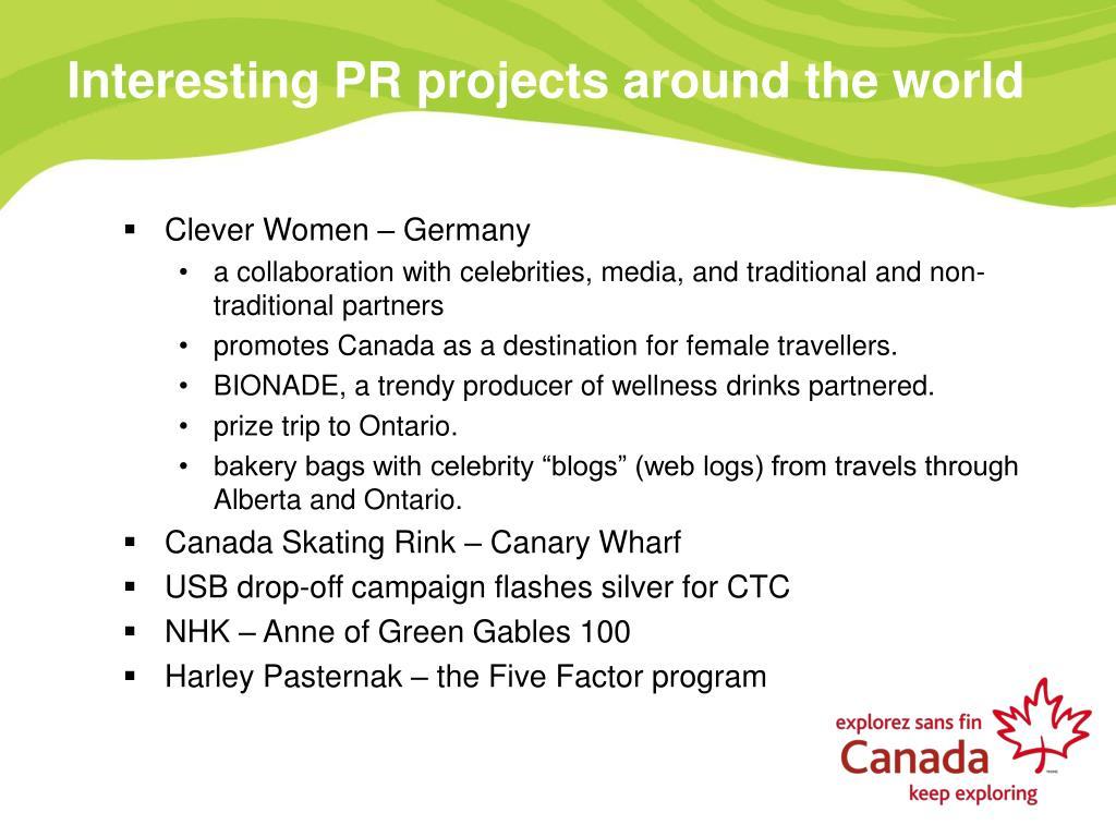 Interesting PR projects around the world