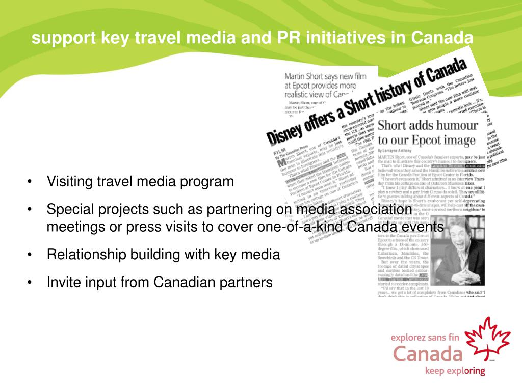 support key travel media and PR initiatives in Canada