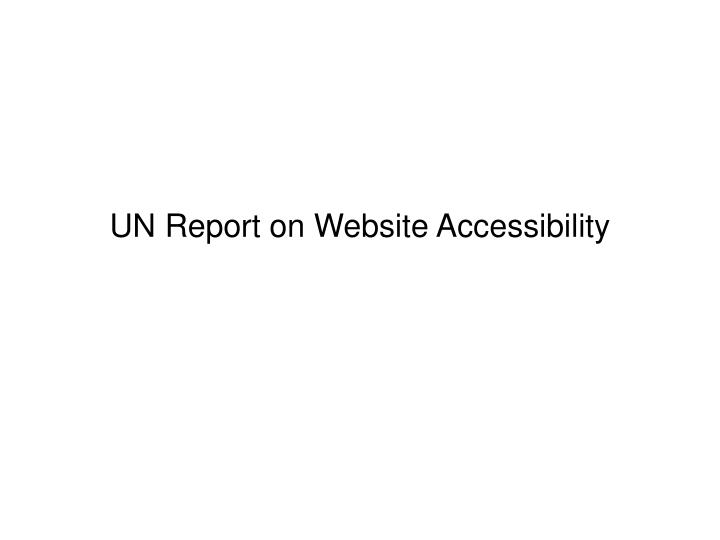 Un report on website accessibility