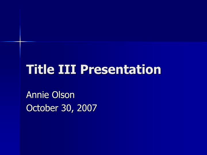 Title iii presentation