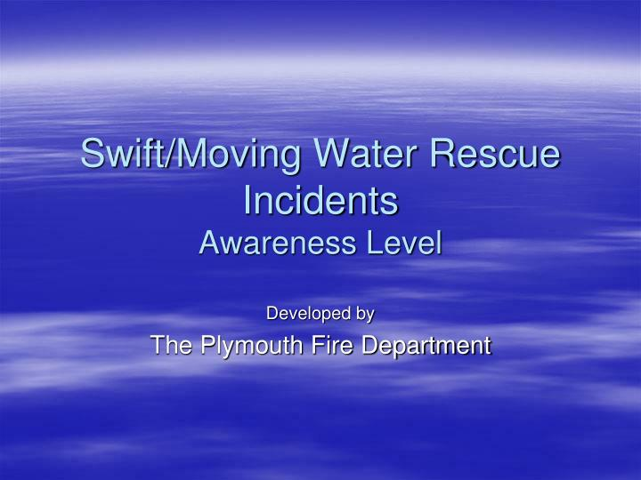 swift moving water rescue incidents awareness level n.