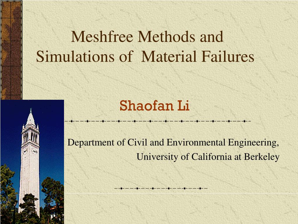 meshfree methods and simulations of material failures l.