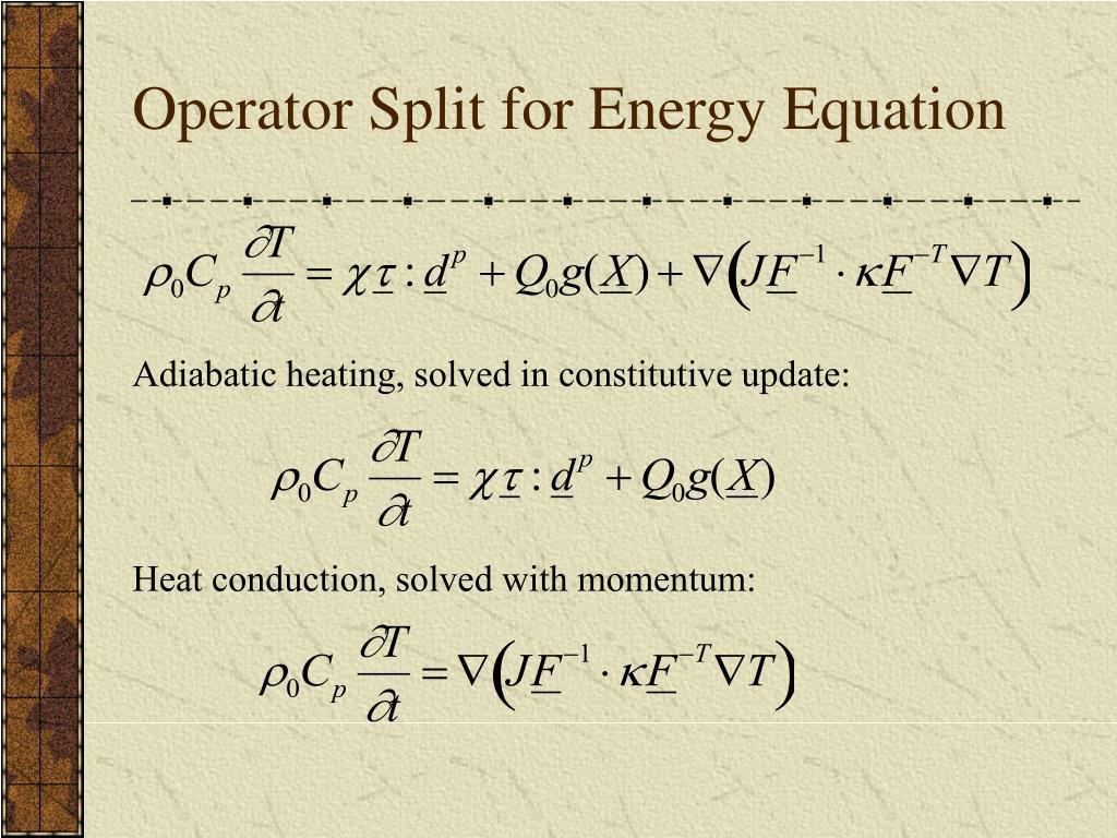 Operator Split for Energy Equation