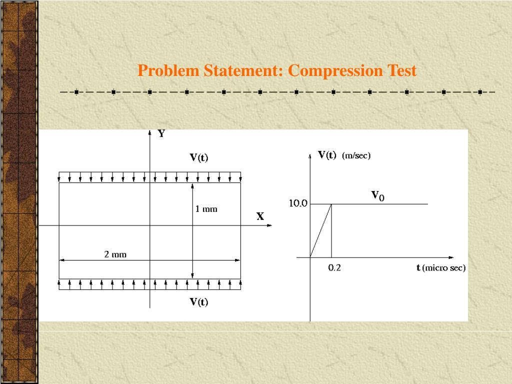 Problem Statement: Compression Test