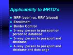 applicability to mrtd s