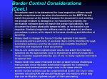 border control considerations cont