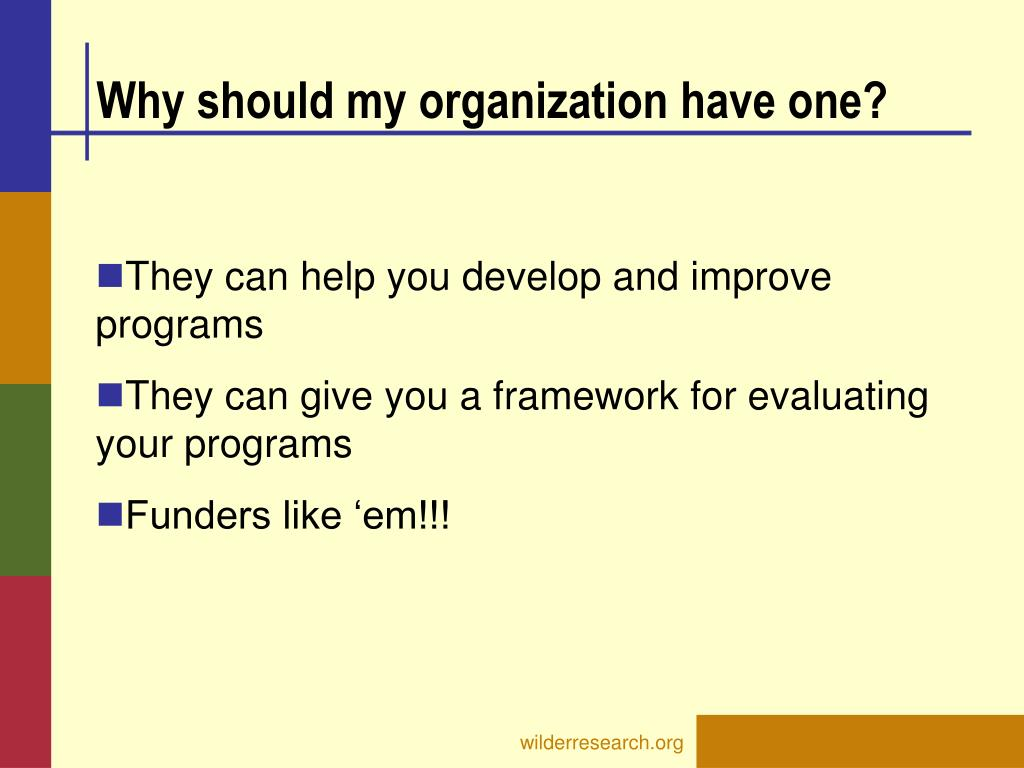 Why should my organization have one?