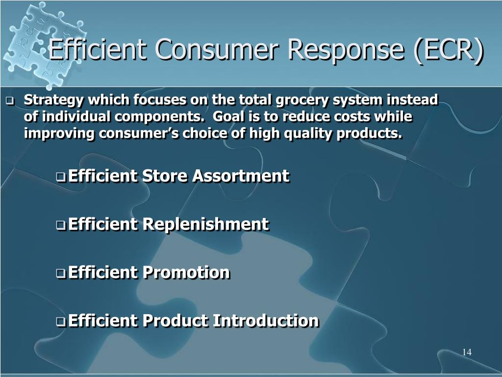 Strategy which focuses on the total grocery system instead of individual components.  Goal is to reduce costs while improving consumer's choice of high quality products.