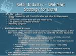 retail industry wal mart strategy for brazil