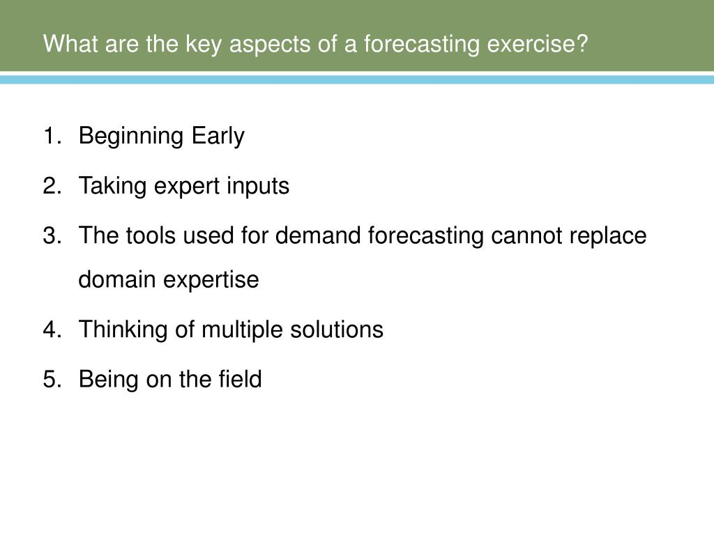 What are the key aspects of a forecasting exercise?