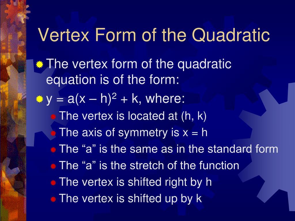 Vertex Form of the Quadratic
