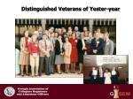 distinguished veterans of yester year