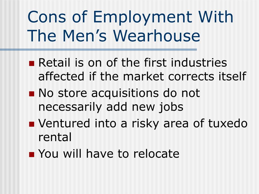 Cons of Employment With The Men's Wearhouse