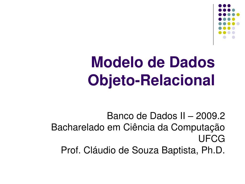 modelo de dados objeto relacional l.