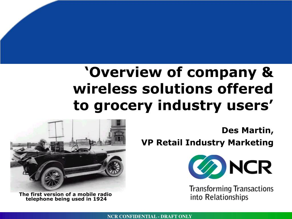 overview of company wireless solutions offered to grocery industry users l.
