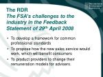 the rdr the fsa s challenges to the industry in the feedback statement of 29 th april 2008