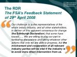 the rdr the fsa s feedback statement of 29 th april 2008