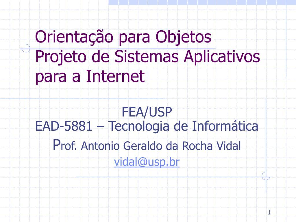 orienta o para objetos projeto de sistemas aplicativos para a internet l.