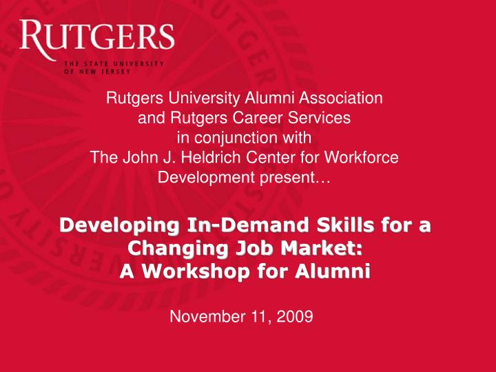 developing in demand skills for a changing job market a workshop for alumni n.
