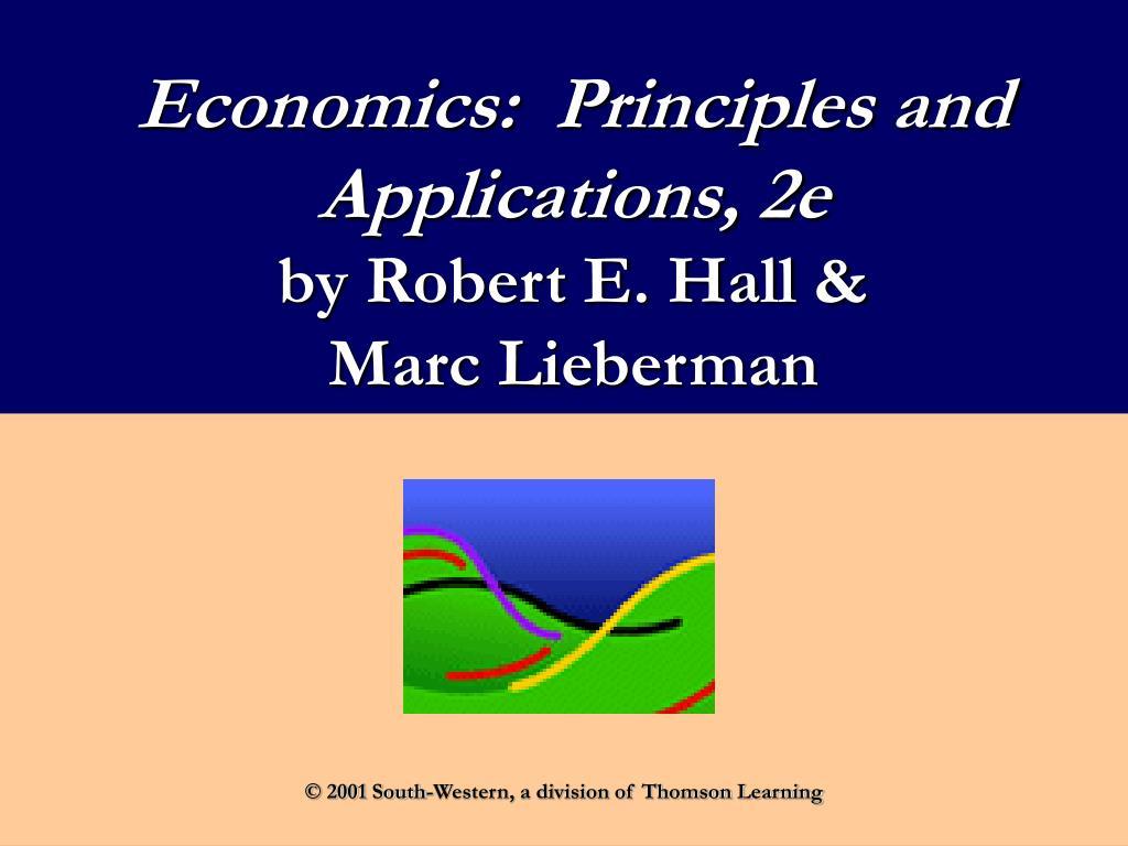 economics principles and applications 2e by robert e hall marc lieberman l.