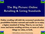 the big picture online retailing living standards5
