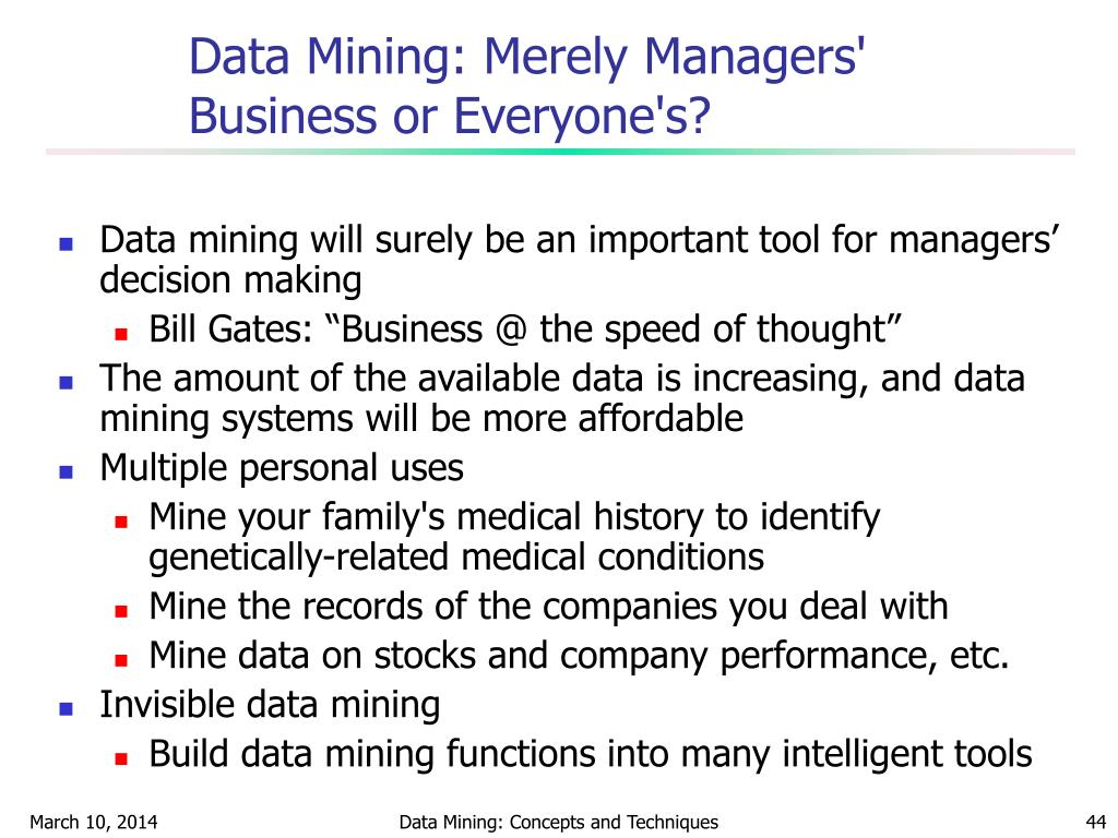 Data Mining: Merely Managers' Business or Everyone's?