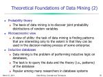 theoretical foundations of data mining 2
