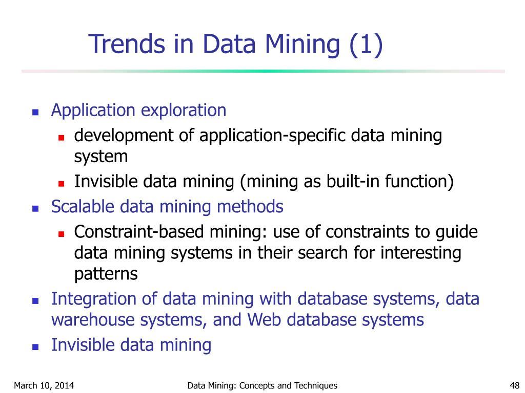 Trends in Data Mining (1)