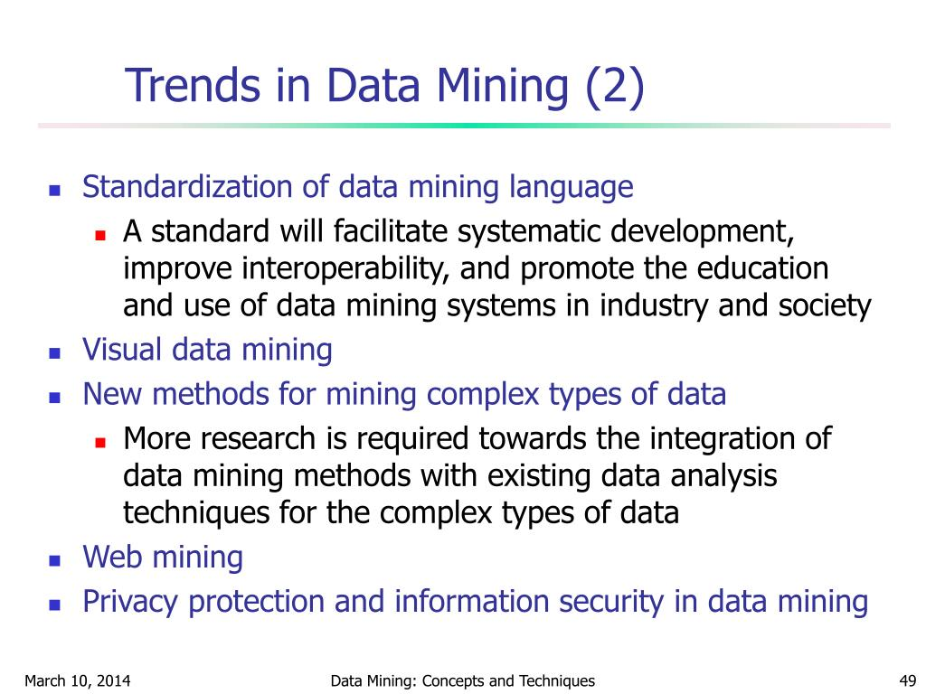 Trends in Data Mining (2)