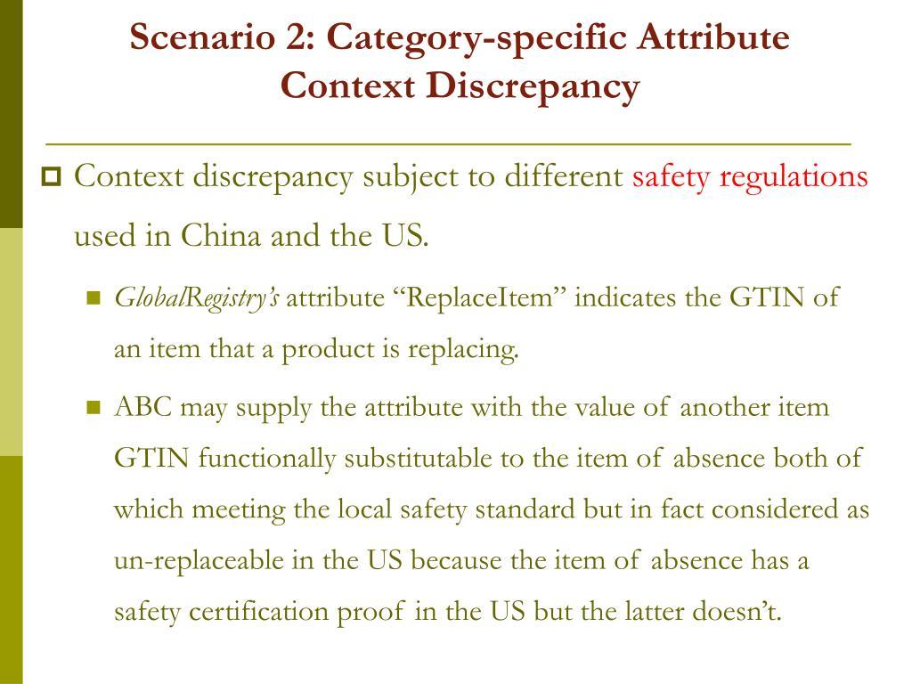 Scenario 2: Category-specific Attribute