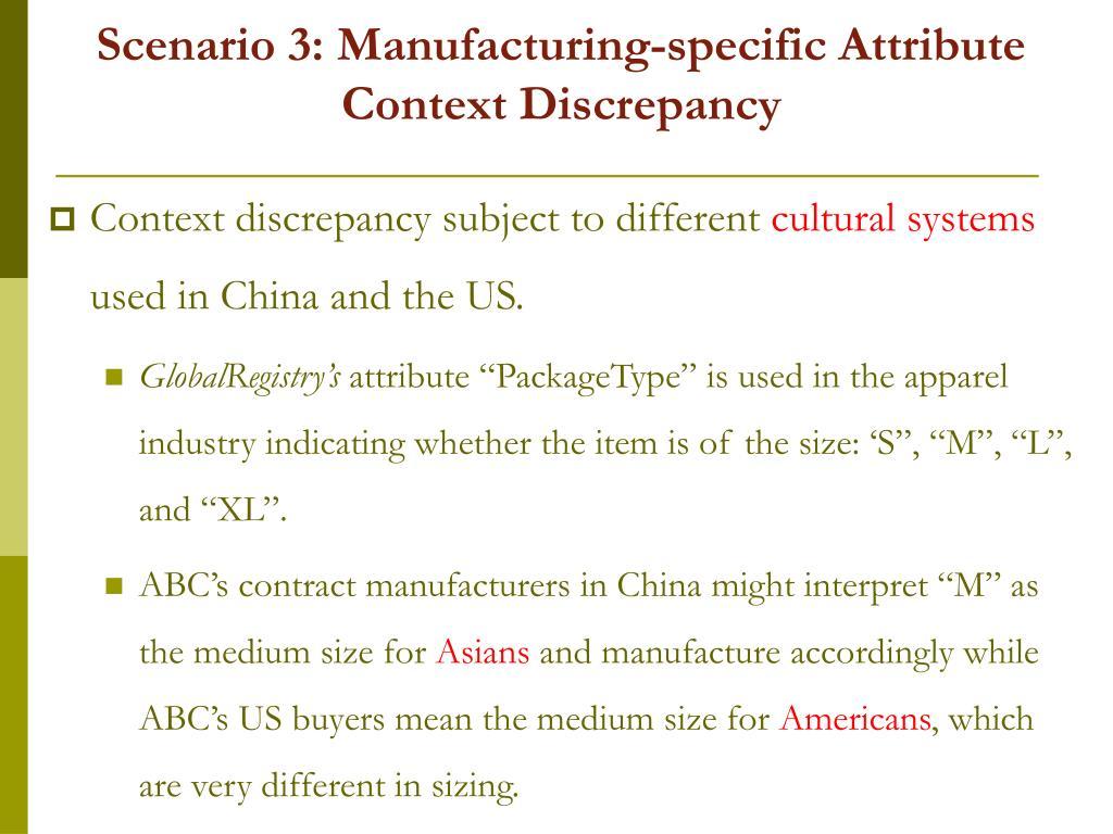 Scenario 3: Manufacturing-specific Attribute