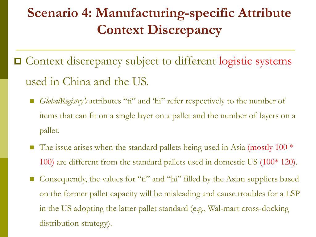 Scenario 4: Manufacturing-specific Attribute