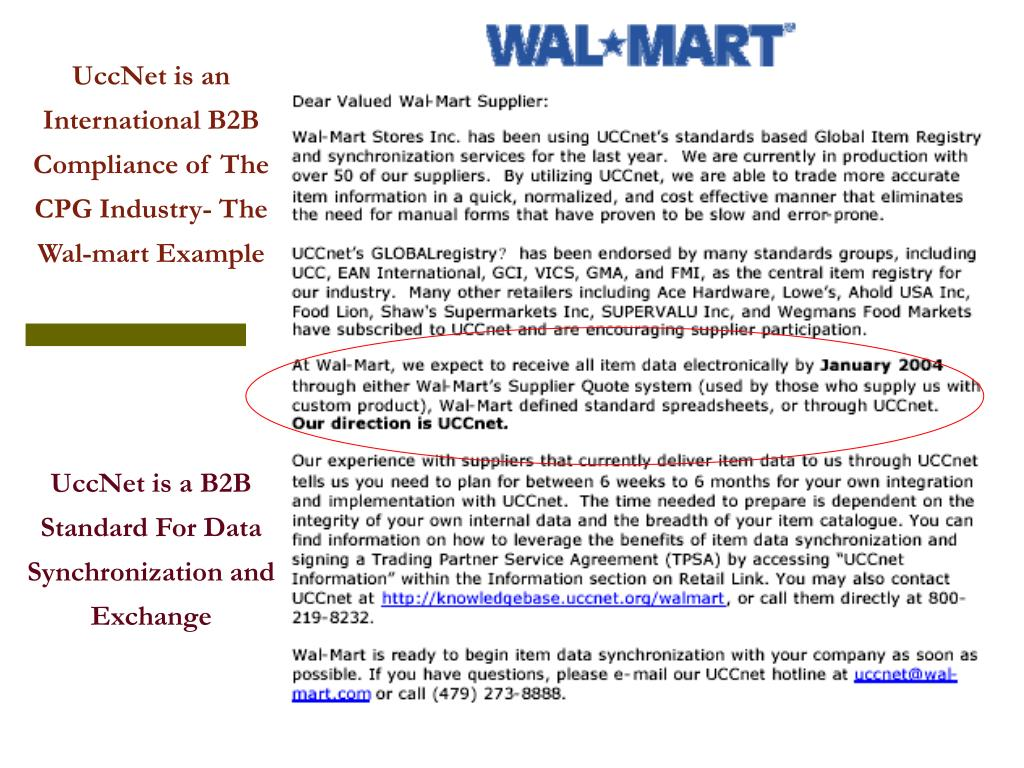 UccNet is an International B2B Compliance of The CPG Industry- The Wal-mart Example