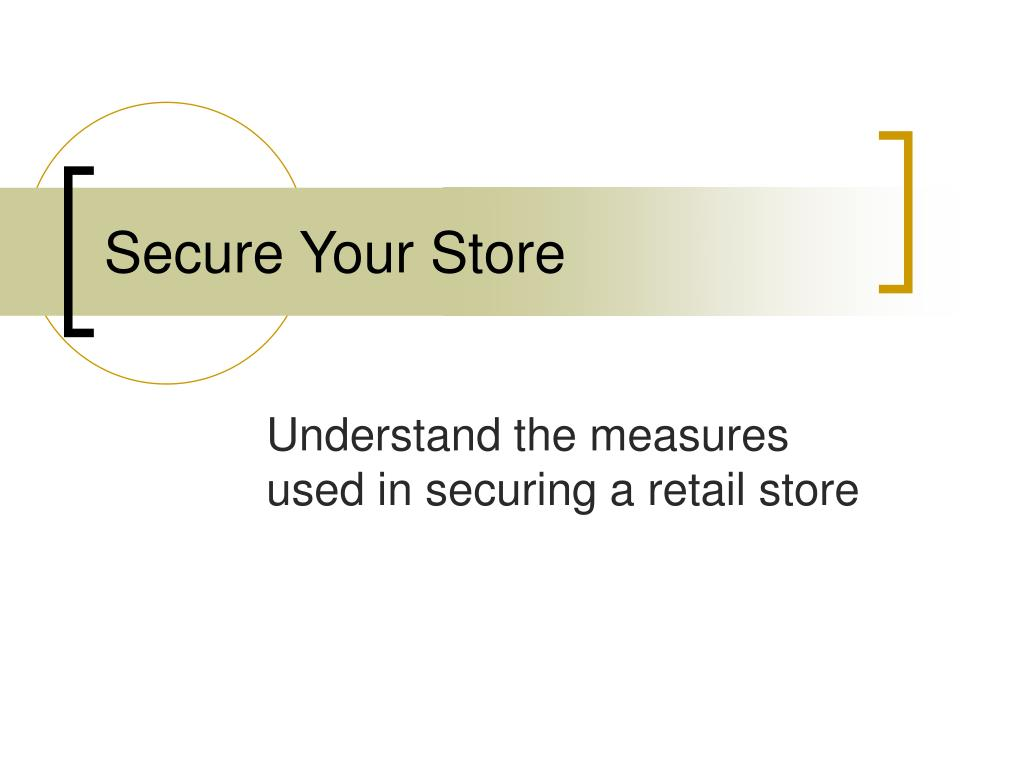 secure your store l.