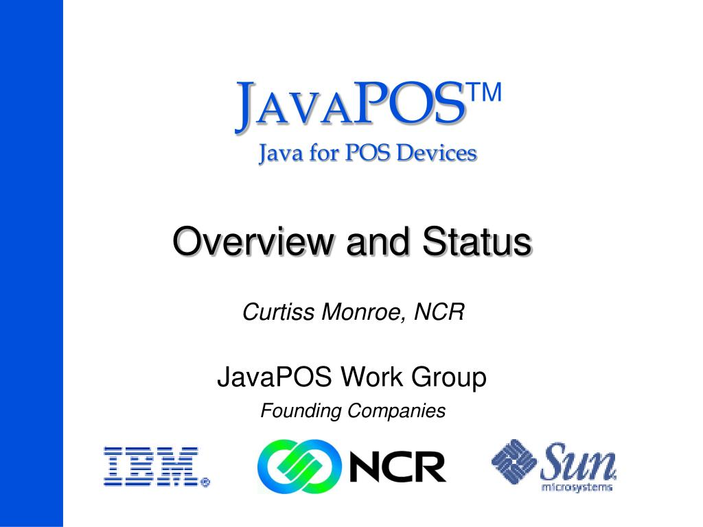 overview and status curtiss monroe ncr javapos work group founding companies l.