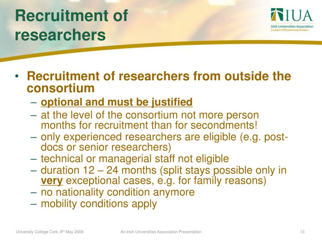 Recruitment of researchers from outside the consortium