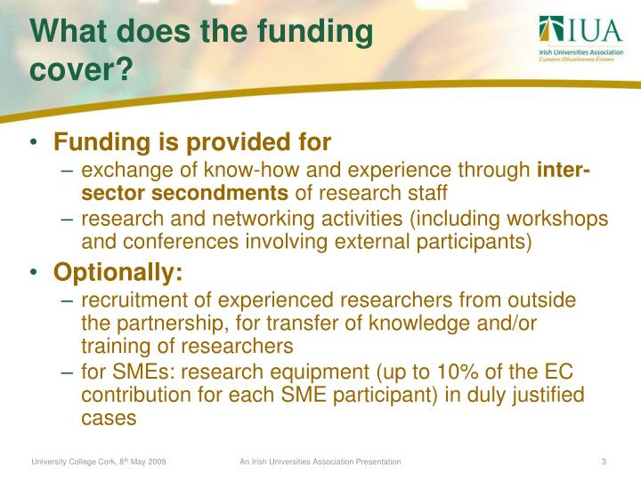 Funding is provided for