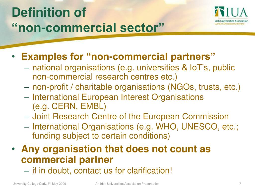 """Examples for """"non-commercial partners"""""""