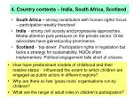 4 country contexts india south africa scotland