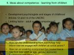 6 ideas about competence learning from children