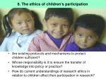 8 the ethics of children s participation