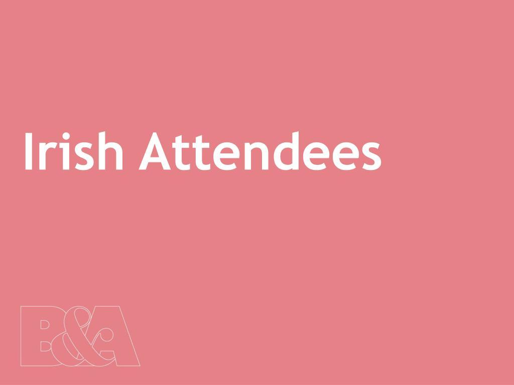 Irish Attendees