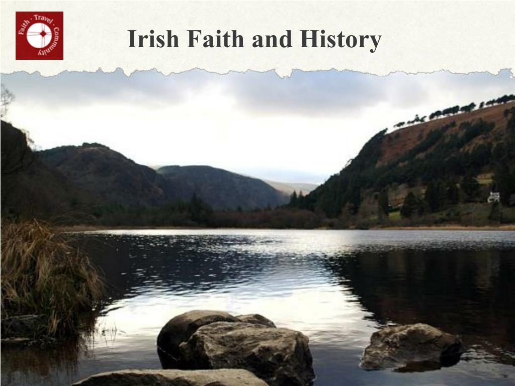 irish faith and history l.