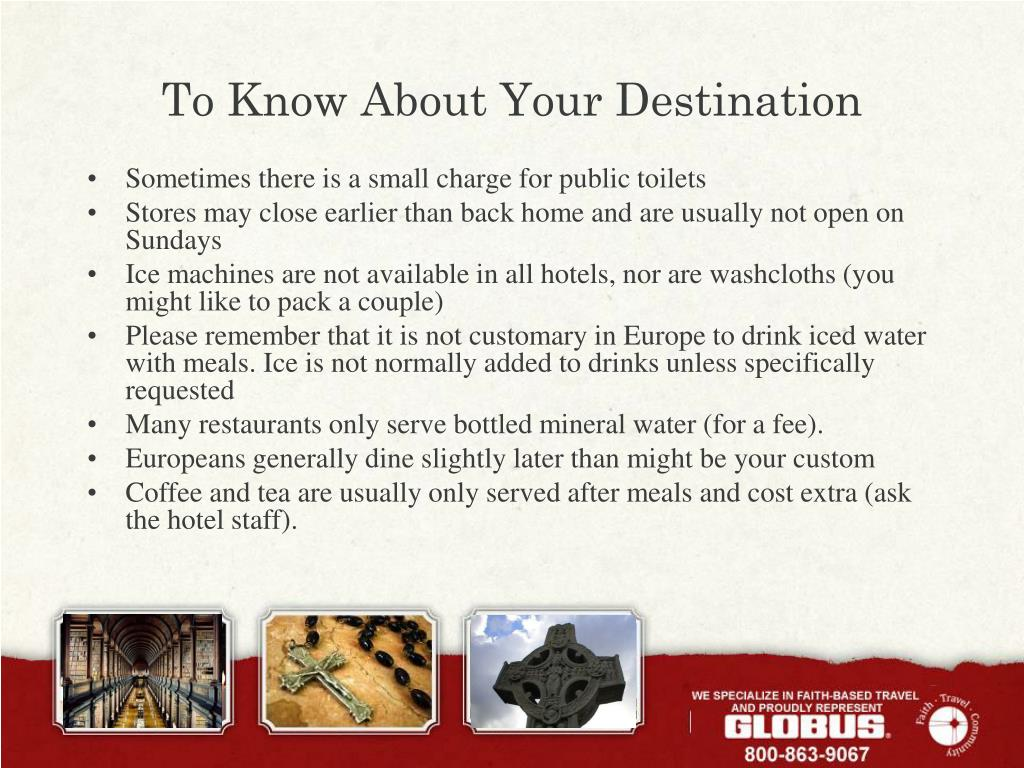 To Know About Your Destination