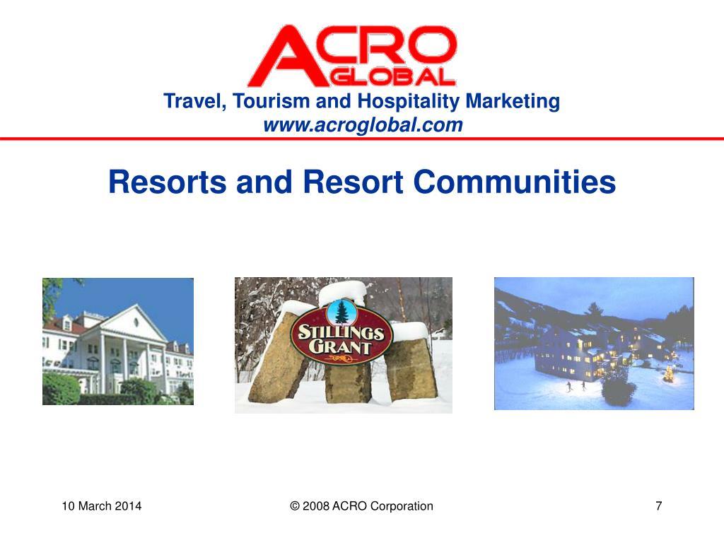 Resorts and Resort Communities