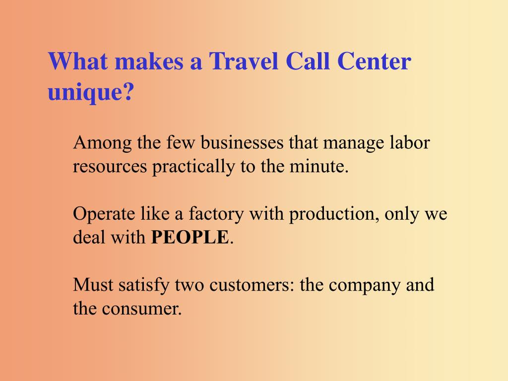 What makes a Travel Call Center unique?