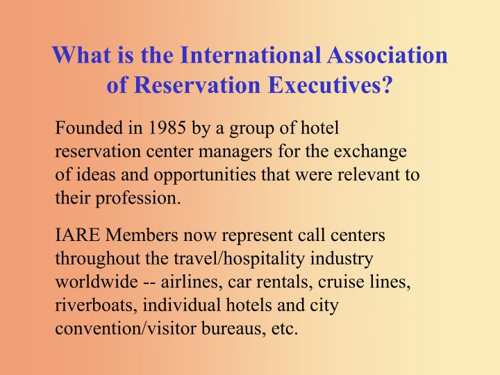 What is the international association of reservation executives