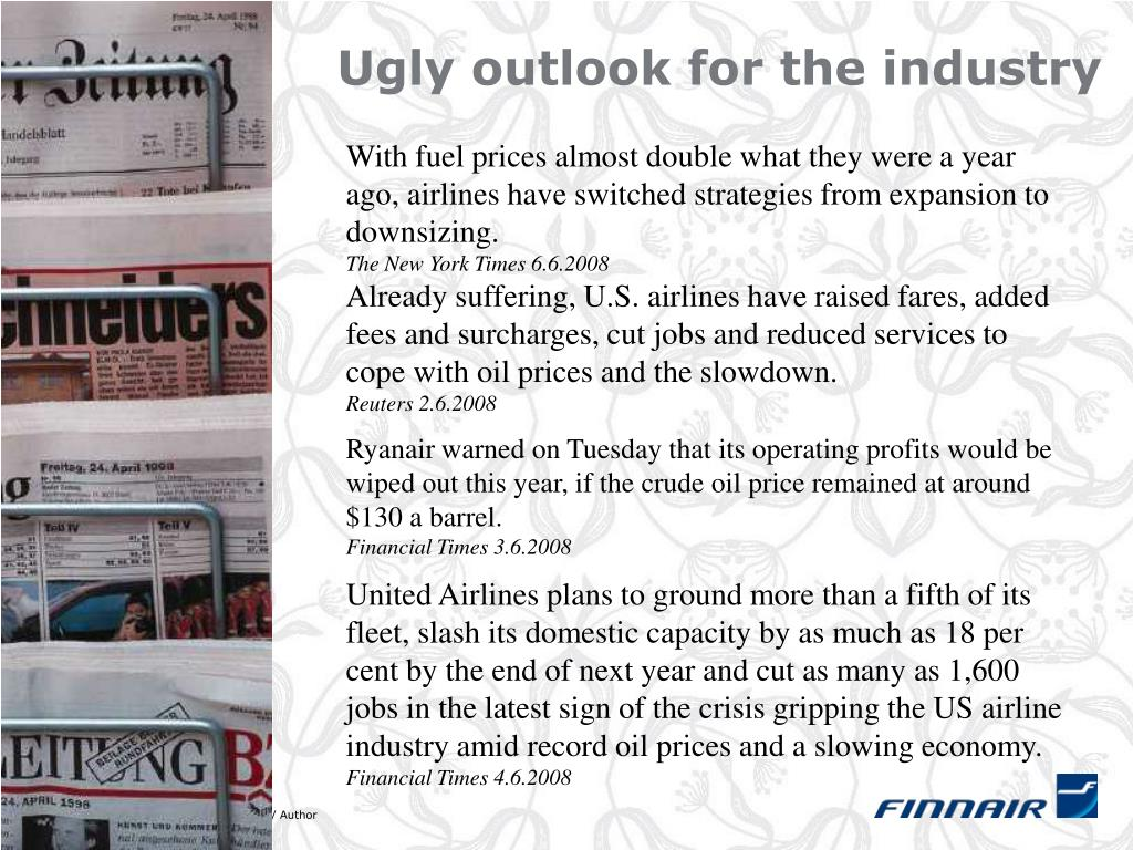 Ugly outlook for the industry