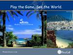 play the game see the world13