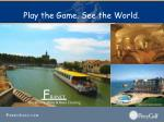 play the game see the world15